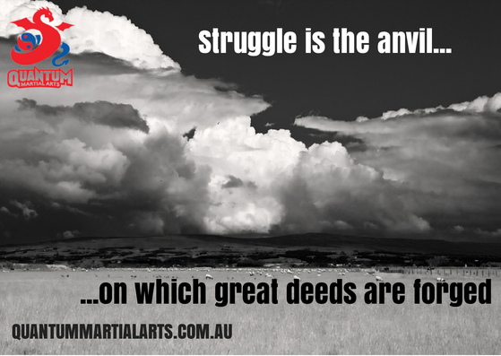 Struggle is the anvil