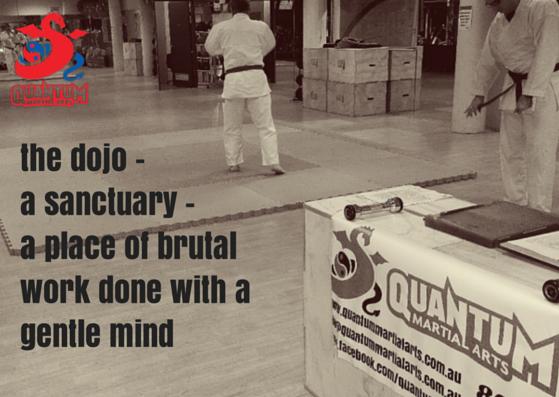 the dojo - a sanctuary - a place of